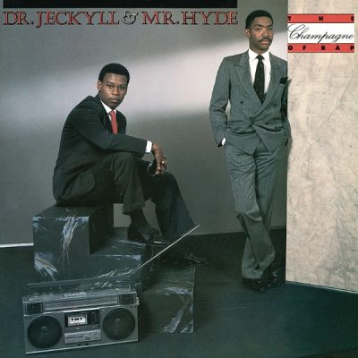 Dr. Jeckyll & Mr. Hyde – The Champagne Of Rap (Vinyl) (1985) (FLAC + 320 kbps)