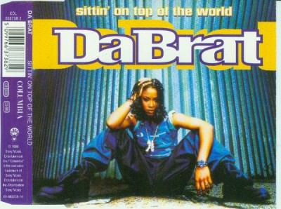 Da Brat – Sittin' On Top Of The World (CDM) (1996) (FLAC + 320 kbps)