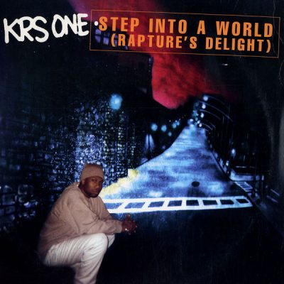 KRS-One – Step Into A World (Rapture's Delight) (4-Track CDS) (1997) (320 kbps)