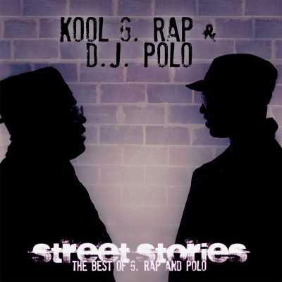 Kool G Rap & DJ Polo – Street Stories (The Best Of G. Rap And Polo) (WEB) (2013) (320 kbps)