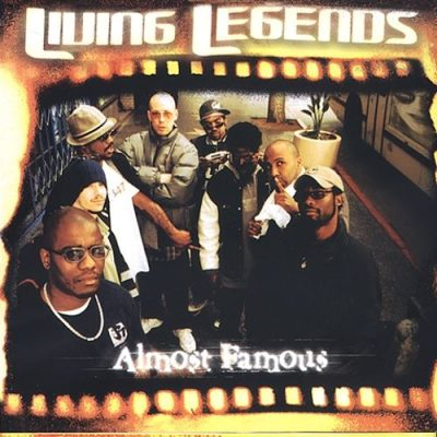 Living Legends – Almost Famous (CD) (2001) (FLAC + 320 kbps)