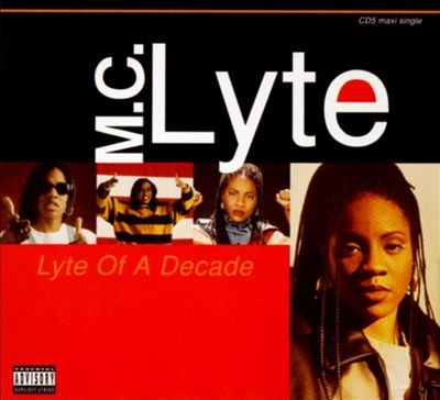 MC Lyte – Lyte Of A Decade (CDS) (1996) (FLAC + 320 kbps)
