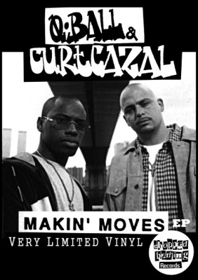 Q-Ball & Curt Cazal – Makin' Moves EP (Vinyl) (2013) (FLAC + 320 kbps)