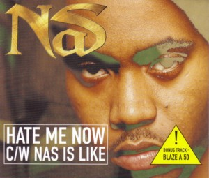 Nas – Hate Me Now / Nas Is Like (CDS) (1999) (FLAC + 320 kbps)
