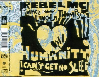 Rebel MC – Humanity / I Can't Get No Sleep (1992) (CDS) (192 kbps)
