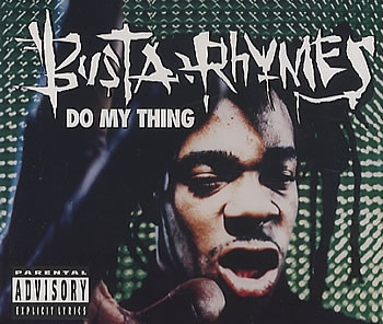 Busta Rhymes – Do My Thing (CDM) (1997) (FLAC + 320 kbps)