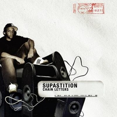 Supastition – Chain Letters (CD) (2005) (FLAC + 320 kbps)