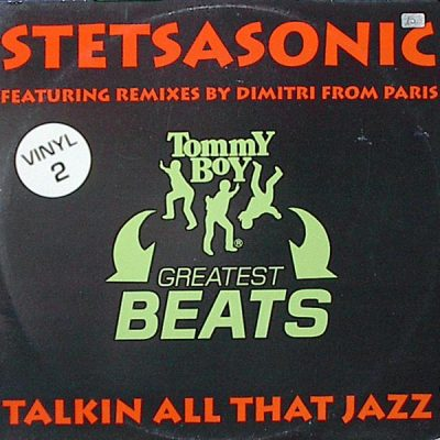 Stetsasonic ‎- Talkin All That Jazz (Remixes Pt. 2) (UK VLS) (1998) (320 kbps)