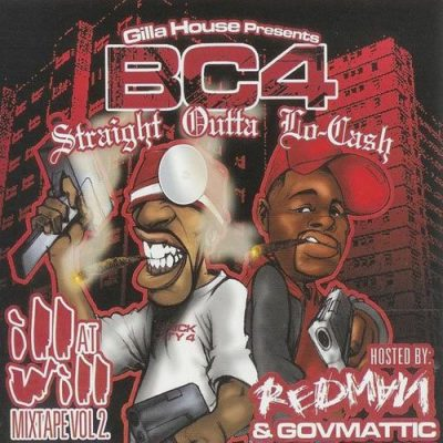 Redman & Govmattic – Ill At Will Mixtape Vol. 2: Straight Outta Lo-Cash (CD) (2005) (FLAC + 320 kbps)