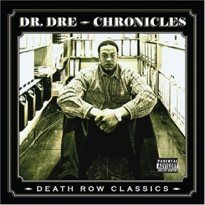 Dr. Dre – Chronicles: Death Row Classics (CD) (2006) (FLAC + 320 kbps)