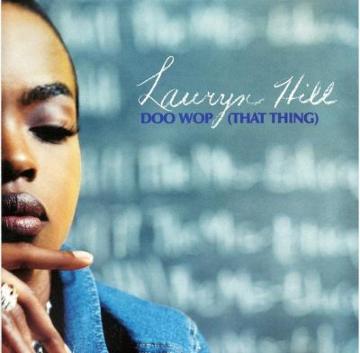 Lauryn Hill – Doo Wop (That Thing) (Promo CDS) (1998) (FLAC + 320 kbps)