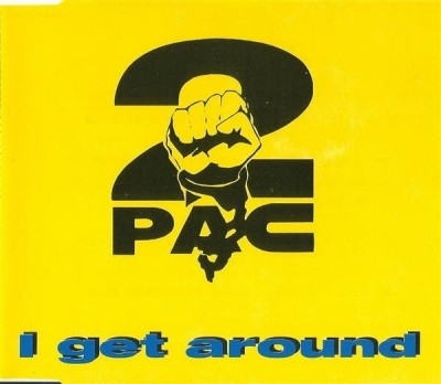 2Pac - I Get Around (CDM)