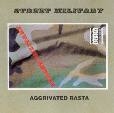 Street Military – Aggrivated Rasta EP (CD) (1991) (FLAC + 320 kbps)