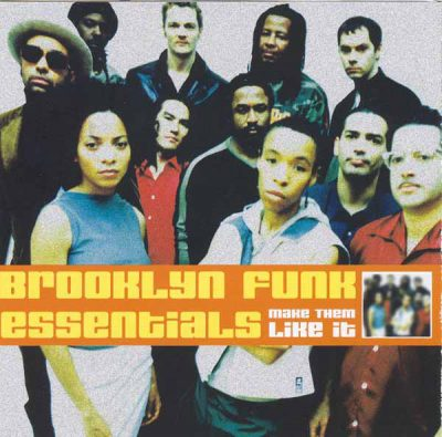 Brooklyn Funk Essentials – Make Them Like It (CD) (2000) (FLAC + 320 kbps)