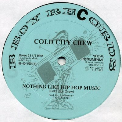 Cold City Crew – We Are Cold City / Nothing Like Hip Hop Music (VLS) (1987) (FLAC + 320 kbps)
