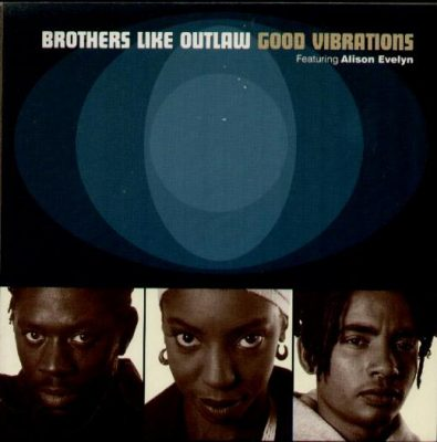 Brothers Like Outlaw – Good Vibrations (1993) (VLS) (192 kbps)