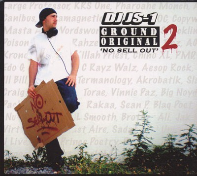 DJ JS-1 – Ground Original 2: No Sell Out (CD) (2009) (FLAC + 320 kbps)