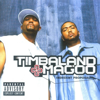 Timbaland & Magoo – Indecent Proposal (CD) (2001) (FLAC + 320 kbps)