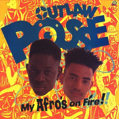Outlaw Posse – My Afro's On Fire! (CD) (1990) (FLAC + 320 kbps)