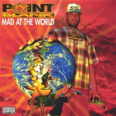 Point Blank - Mad At The World