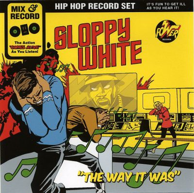 Sloppy White – The Way It Was (2005) (CD) (FLAC + 320 kbps)