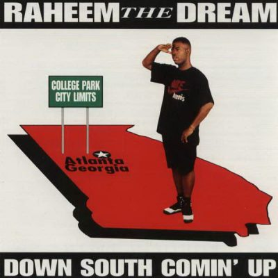 Raheem The Dream – Down South Comin' Up (CD) (1995) (320 kbps)