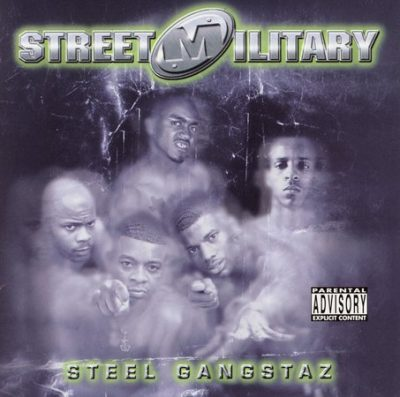 Street Military – Steel Gangstaz (CD) (2001) (FLAC + 320 kbps)