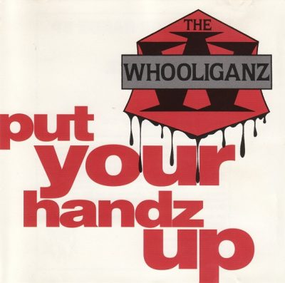 The Whooliganz – Put Your Handz Up (CDS) (1993) (FLAC + 320 kbps)