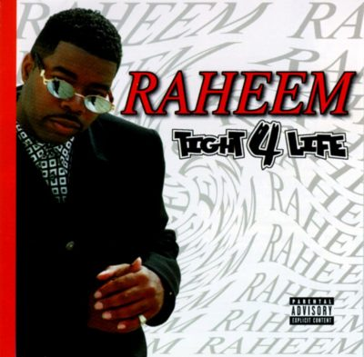 Raheem The Dream – Tight 4 Life (CD) (1998) (FLAC + 320 kbps)