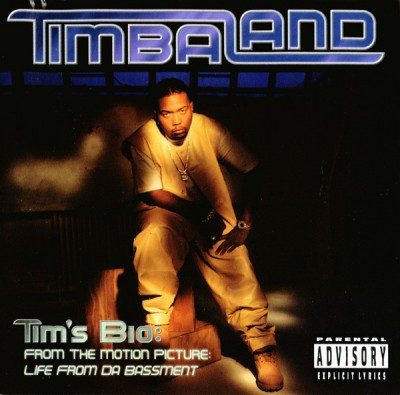Timbaland – Tim's Bio: From The Motion Picture – Life From Da Bassment (CD) (1998) (FLAC + 320 kbps)