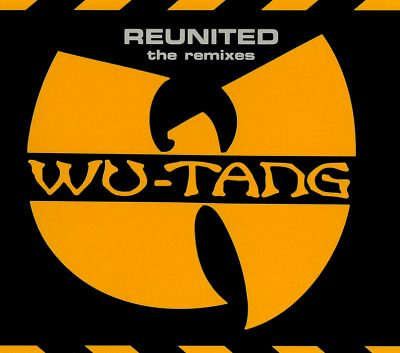 Wu-Tang Clan ‎- Reunited: The Remixes (CDS) (1998) (320 kbps)