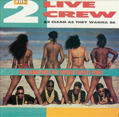 2 Live Crew – As Clean As They Wanna Be (CD) (1989) (320 kbps)