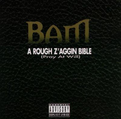 BAM – Rough Z'aggin Bible (Pray At Will) (CD) (1995) (FLAC + 320 kbps)