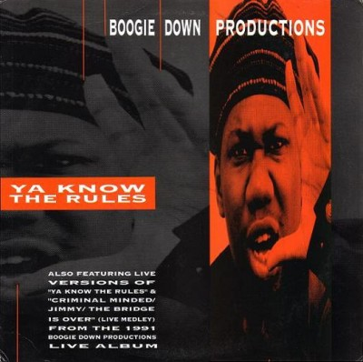 Boogie Down Productions – Ya Know The Rules (VLS) (1990) (320 kbps)