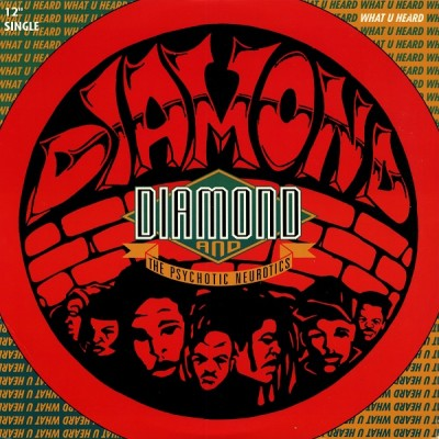 Diamond And The Psychotic Neurotics – What You Heard / I'm Outta Here (My Name Is John Doe) (VLS) (1993) (320 kbps)