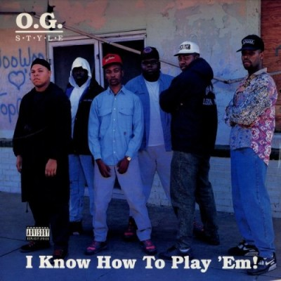 O.G. Style – I Know How To Play 'Em! (CD) (1991) (FLAC + 320 kbps)
