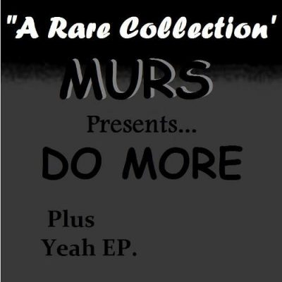 Murs – Do More + Yeah EP (CD) (1994) (320 kbps)