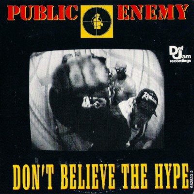 public enemy don 39 t believe the hype cds 1988 flac. Black Bedroom Furniture Sets. Home Design Ideas