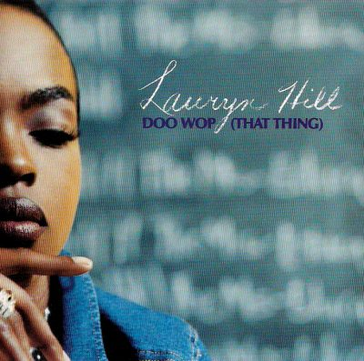 Lauryn Hill ‎– Doo Wop (That Thing) (CDM) (1998) (320 kbps)