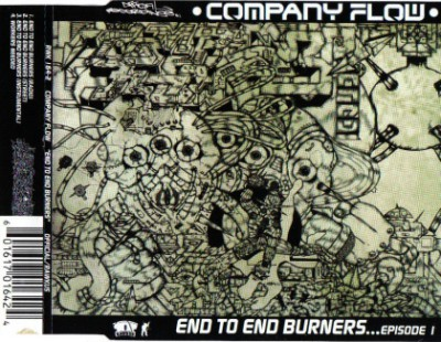 Company Flow – End To End Burners…Episode 1 (CDS) (1998) (FLAC + 320 kbps)