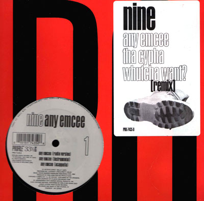 Nine – Any Emcee / Tha Cypha / Whutcha Want? (Remix) (VLS) (1995) (VBR)