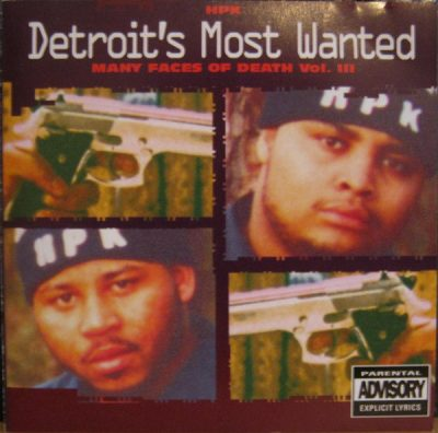 Detroit's Most Wanted – Many Faces Of Death Vol. III (1993) (CD) (320 kbps)