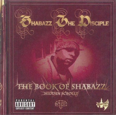 Shabazz The Disciple – The Book Of Shabazz (Hidden Scrollz) (CD) (2003) (FLAC + 320 kbps)