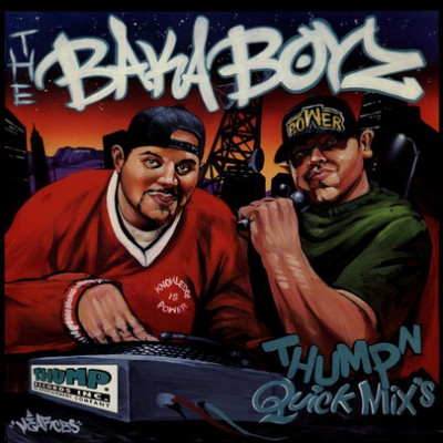 The Baka Boyz - Thump'n Quick Mixs
