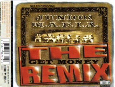 Junior M.A.F.I.A – Gettin' Money (The Get Money Remix) (EU CDS) (1996) (320 kbps)
