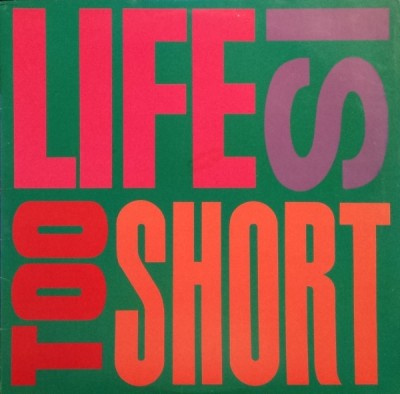 Too Short – Life Is…Too Short (VLS) (1989) (320 kbps)