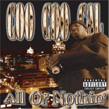 Coo Coo Cal – All Or Nothin' (CD) (2004) (FLAC + 320 kbps)