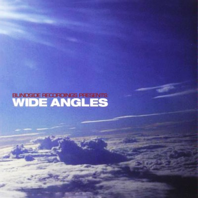 Blindside Recordings presents - Wide Angles