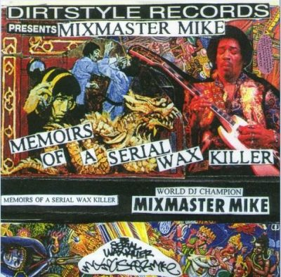 Mix Master Mike – Memoirs Of A Serial Wax Killer (Cassette) (1996) (192 kbps)