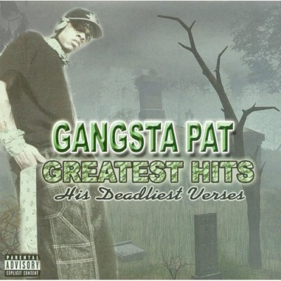 Gangsta Pat - Greatest Hits
